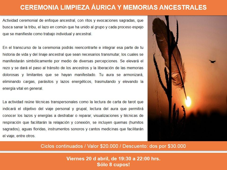 CEREMONIA LIMPIEZA ÁURICA Y MEMORIAS ANCESTRALES