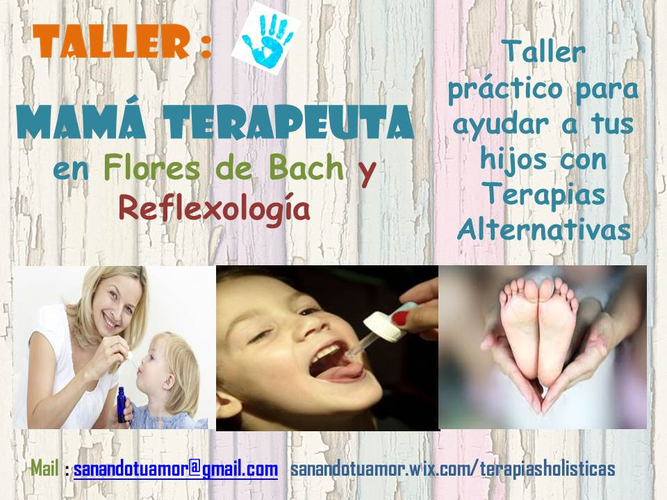 Mamá Terapeuta/Flores de Bach y Reflexología