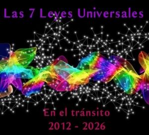 Las 7 Leyes Universales en el tránsito 2012 - 2026